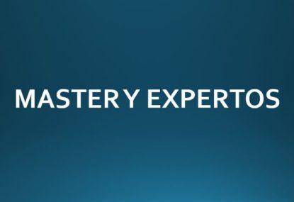MASTER Y EXPERTOS