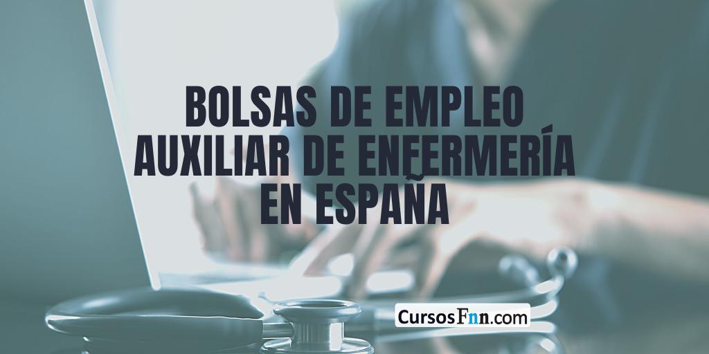 Bolsas Auxiliar De Enfermeria En Espana 2021 Cursos Fnn